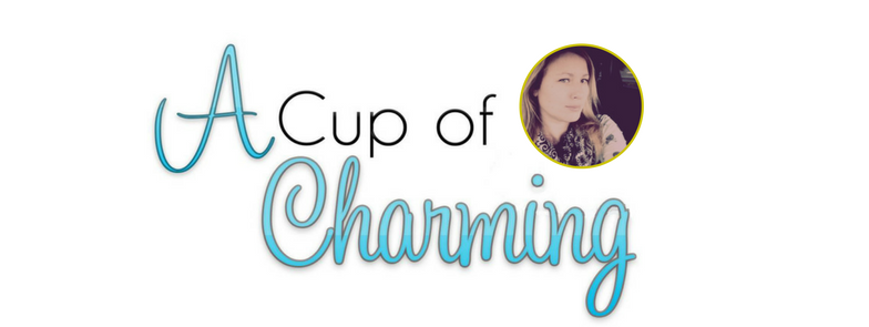 A Cup of Charming - Inspire to Entertain
